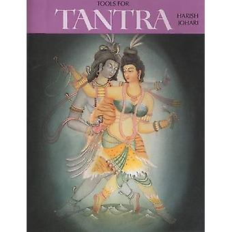 Tools for Tantra by Harish Johari