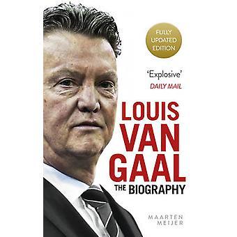 Louis Van Gaal - The Biography by Maarten Meijer - 9780091960155 Book