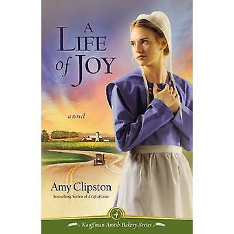 Życie z radością - powieści Amy Clipston - 9780310319962 książki