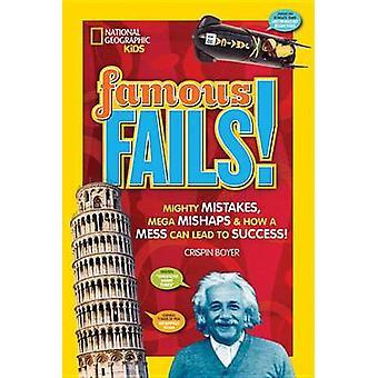 Berühmte schlägt fehl! -Mächtige Fehler - Mega-Pannen- & wie ein Chaos führen kann