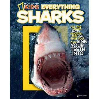 Everything - Sharks - All the Shark Facts - Photos and Fun You Can Sink