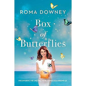 Box of Butterflies - Discovering the Unexpected Blessings All Around U