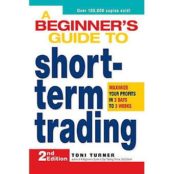 A Beginner's Guide to Short-Term Trading - Maximize Your Profits in 3