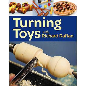 Turning toys with Richard Raffan by Richard Raffan - 9781621130109 Bo