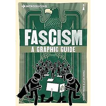 Introducing Fascism - A Graphic Guide by Stuart Hood - Litza Jansz - 9