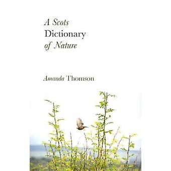 A Scots Dictionary of Nature by A Scots Dictionary of Nature - 978191