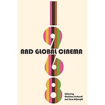 1968 and Global Cinema by 1968 and Global Cinema - 9780814342930 Book