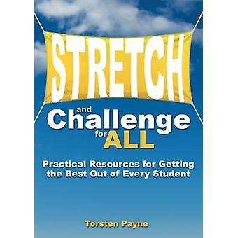 Stretch and Challenge for All - Practical Resources for Getting the Be