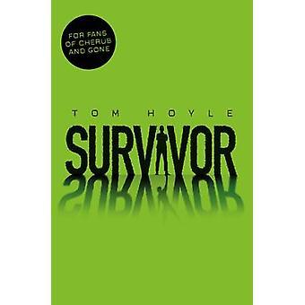 Survivor (Main Market Ed.) by Tom Hoyle - 9781447286752 Book