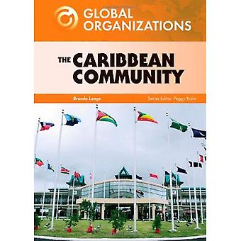The Caribbean Community (Global Organizations)