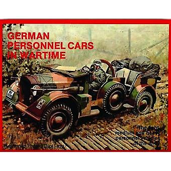 German Trucks and Cars in WW II: Personnel Cars in Wartime