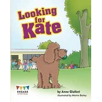 Etsitkö Kate (harjoittaa lukutaitoa oranssi)