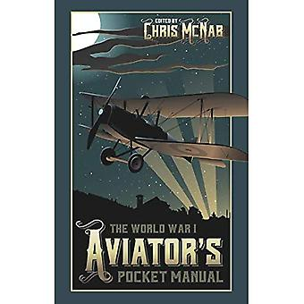 The World War I Aviator's Pocket Manual