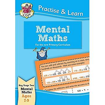 Practise & Learn: Mental Maths (Ages 7-9)
