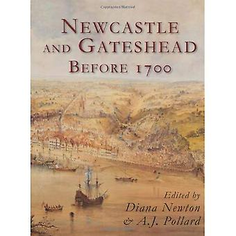 Newcastle and Gateshead Before 1700