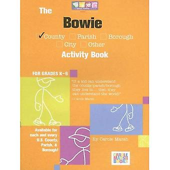 The Bowie County Activity Book: For Grades K-6 (Carole Marsh Books)