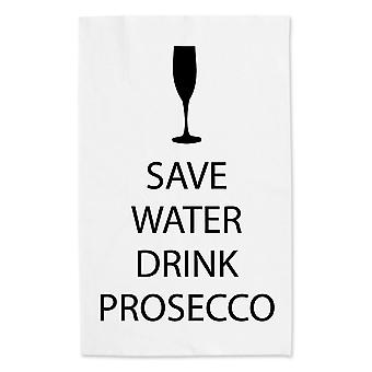 Save Water Drink Prosecco White Tea Towel Black Text