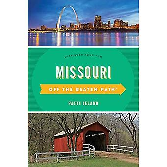 Missouri Off the Beaten Path (R): Discover Your Fun (Off the Beaten Path Series)