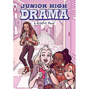 Junior High Drama: A Graphic Novel (Junior High Drama)