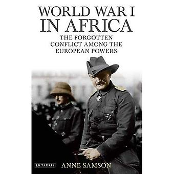 Ersten Weltkrieg in Afrika: der vergessene Konflikt zwischen den europäischen Mächten