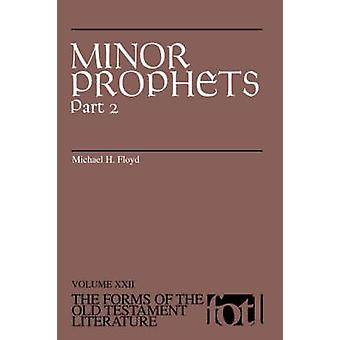 Minor Prophets Part 2 by Floyd & Michael H.