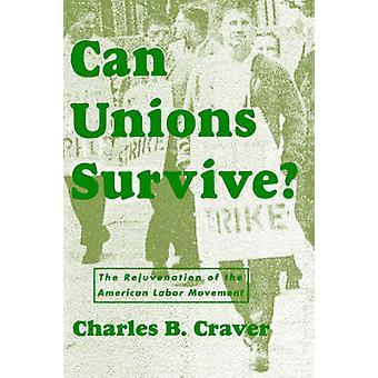 Överlever fackföreningar av Craver & Charles & E.