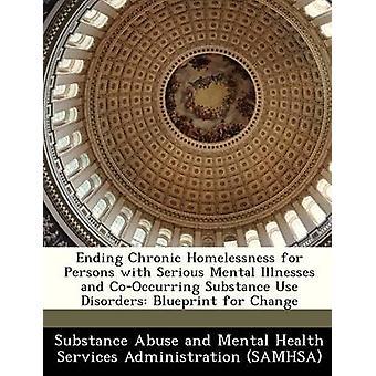 إنهاء التشرد المزمن للمصابين بأمراض عقلية خطيرة واستخدام مادة كوككورينج الاضطرابات مخططا للتغيير بتعاطي مواد الإدمان والصحة العقلية العايق
