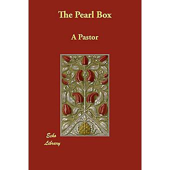 The Pearl Box by Pastor & A.