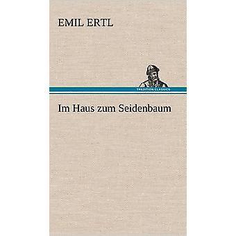 Im Haus Zum Seidenbaum by Ertl & Emil