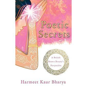 Segredos poéticos - perspectiva de um britânico marrom da beleza por segredo poético