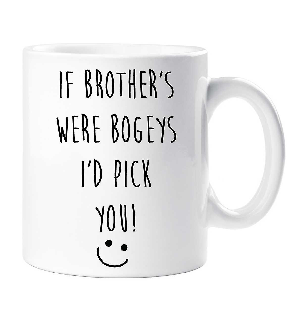 Bogeys Were I'd Brother's Mug If You Pick edCxoB