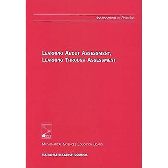 Learning About Assessment - Learning Through Assessment by Mark Drisc