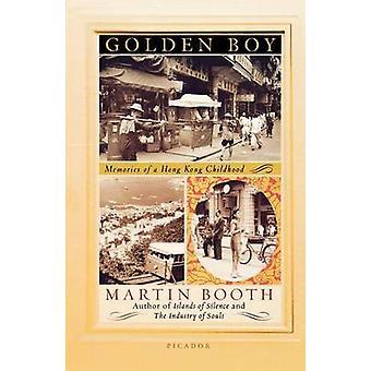 Golden Boy - Memories of a Hong Kong Childhood by Martin Booth - 97803