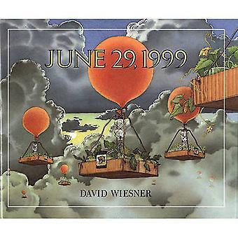 June 29 - 1999 by David Wiesner - 9780613067454 Book
