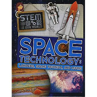 Space Technology - Landers - Space Tourism - and More by John Wood - 9