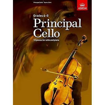 Principal Cello - 12 Repertoire Pieces for Cello - Grades 6-8 - 978184