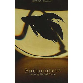 Encounters by Michael Trussler - 9781897126004 Book