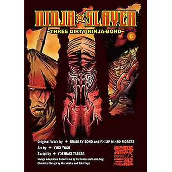 Ninja Slayer - Vol. 6 by Bradley Bond - 9781942993865 Book
