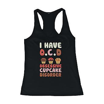 OCD Obsessive Cupcake Disorder Tank Top Women's Tanktop Cup Cake Lovers