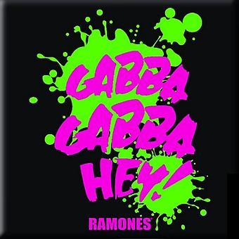 Ramones Fridge Magnet Gabba Gabba Hey new Official 76mm x 76mm