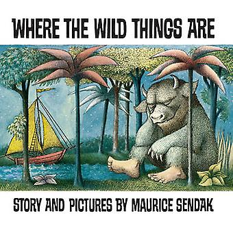 Where the Wild Things Are by Maurice Sendak - Maurice Sendak - 978009