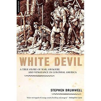 Vita djävulen - en sann historia om kriget - barbari- och hämnd i Coloni