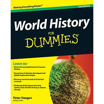 World History For Dummies (2nd Revised edition) by Peter Haugen - 978