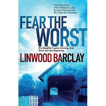 Frykt verste av Linwood Barclay - 9780752883359 bok