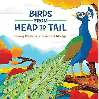 Birds From Head To Tail by Birds From Head To Tail - 9781771389259 Bo