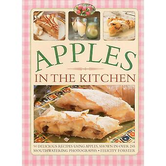 Apples in the Kitchen by Felicity Forster - 9781780193731 Book