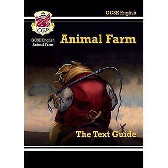 GCSE English Text Guide - Animal Farm by CGP Books - CGP Books - 9781