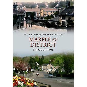 Marple og distriktet gjennom tid av Stephen Cliffe - Coral Dranfield