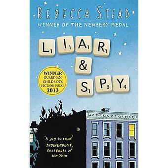 Lögnare och Spy av Rebecca Stead - 9781849395427 bok