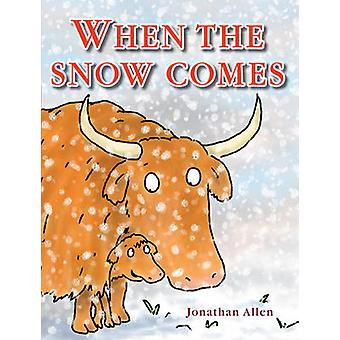 When the Snow Comes by Jonathan Allen - Jonathan Allen - 978190796713